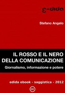 Stefano Angelo - Il rosso e il nero della comunicazione