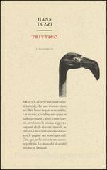 Hans Tuzzi - Trittico